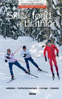 Le ski de fond et biathlon