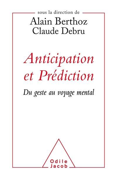 Anticipation et prédiction