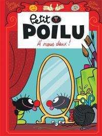 Petit Poilu. Volume 17, A nous deux !