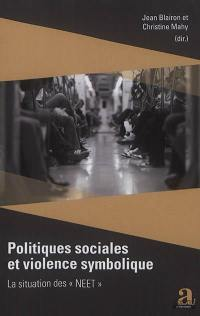 Politiques sociales et violence symbolique