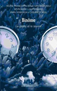 Binôme. Volume 1,