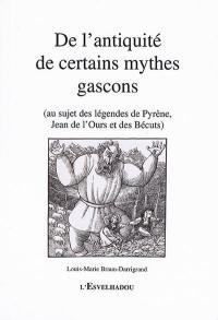 De l'antiquité de certains mythes gascons