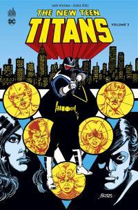 The new Teen titans. Volume 3,