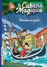La cabane magique. Volume 28, Carnaval à Venise