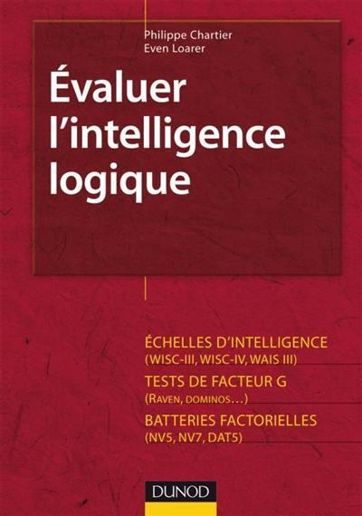 Evaluer l'intelligence logique