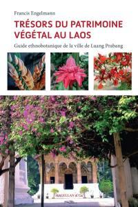 Trésors du patrimoine végétal au Laos