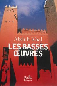 Les basses oeuvres