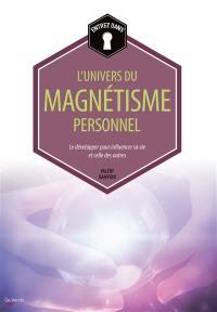 Entrez dans... l'univers du magnétisme personnel