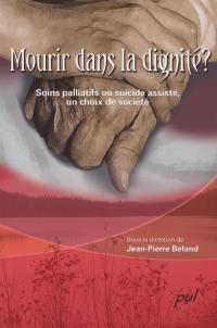 Mourir dans la dignité?