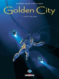 Golden city. Volume 3, Nuit polaire