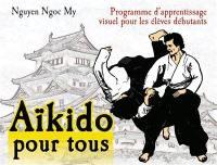 Aïkido pour tous. Volume 1, Programme pour 6e et 5e kyû