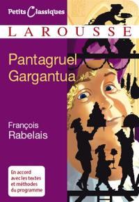 Pantagruel; Gargantua : extraits