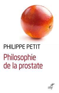 Philosophie de la prostate