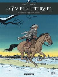 Les 7 vies de l'Epervier. Volume 1, Quinze ans après