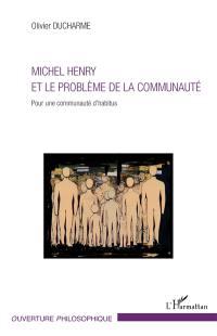 Michel Henry et le problème de la communauté