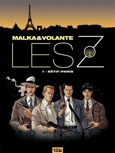 Les Z. Volume 1, Sétif-Paris