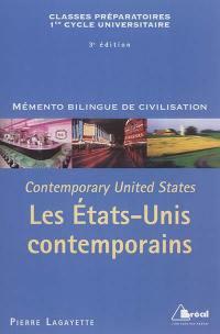Contemporary United States = Les Etats-Unis contemporains : classes préparatoires, 1er cycle universitaire