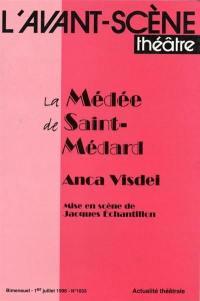 Avant-scène théâtre (L'). n° 1033, La Médée de Saint-Médard