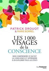 Les 1.000 visages de la conscience