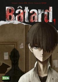 Bâtard. Volume 1,