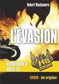 HB Henderson's boys. Volume 1, L'évasion