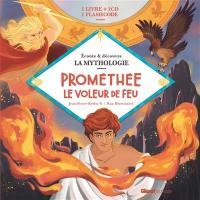 Prométhée le voleur de feu