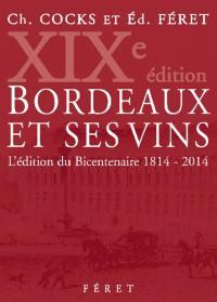Bordeaux et ses vins
