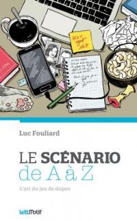 Le scénario de A à Z