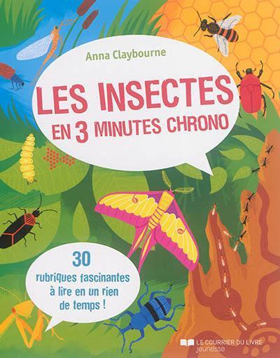 Les insectes en 3 minutes chrono