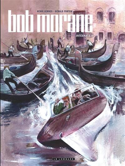 Bob Morane. Volume 3,