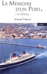 La mémoire d'un port