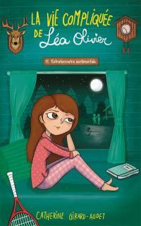 La vie compliquée de Léa Olivier. Volume 11, Extraterrestre sentimentale