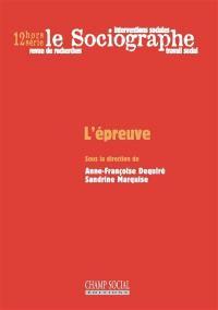 Sociographe (Le), hors série. n° 12, L'épreuve