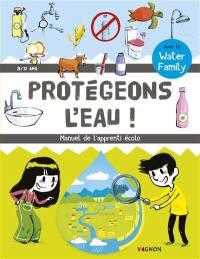 Protégeons l'eau