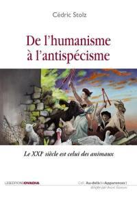 De l'humanisme à l'antispécisme