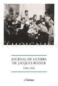 Journal de guerre de Jacques Rozier