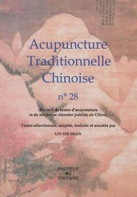 Acupuncture traditionnelle chinoise. Volume 28,