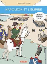L'histoire de France en BD. Napoléon et l'Empire