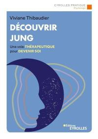 Découvrir Jung