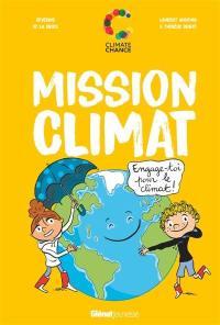 Mission climat : engage-toi pour le climat !