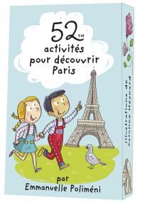 52 activités pour découvrir Paris
