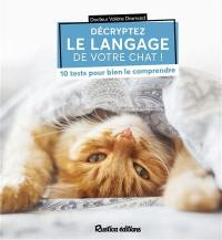 Décryptez le langage de votre chat !