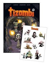 Tizombi. Vol. 4. Mondes cruels