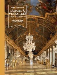 Dorure à Versailles