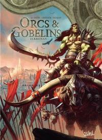 Orcs & gobelins. Volume 11, Kronan