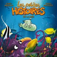 Les petites histoires. Volume 3, Les petites histoires de la mer