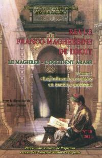 Revue franco-maghrébine de droit. n° 18, Le Maghreb, l'Occident arabe (1)