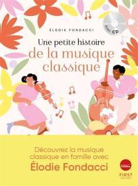 Une petite histoire de la musique classique