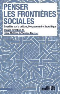 Penser les frontières sociales