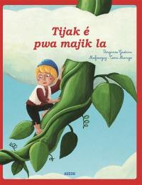 Jack et le haricot magique = Tijak é pwa majik la